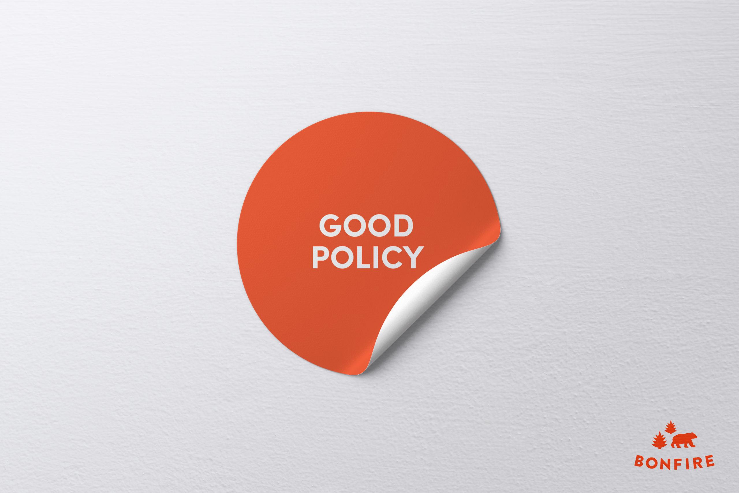Good Policy sticker